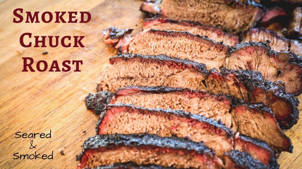 smoked chuck roast